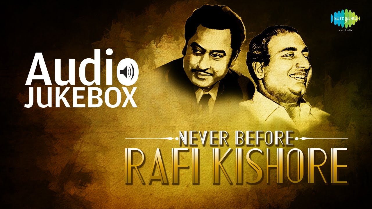 Best Of Mohammed Rafi Kishore Kumar Ultimate Collection Audio