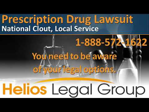 Prescription Drug (Pharmaceutical) Lawsuit - Helios Legal Gr
