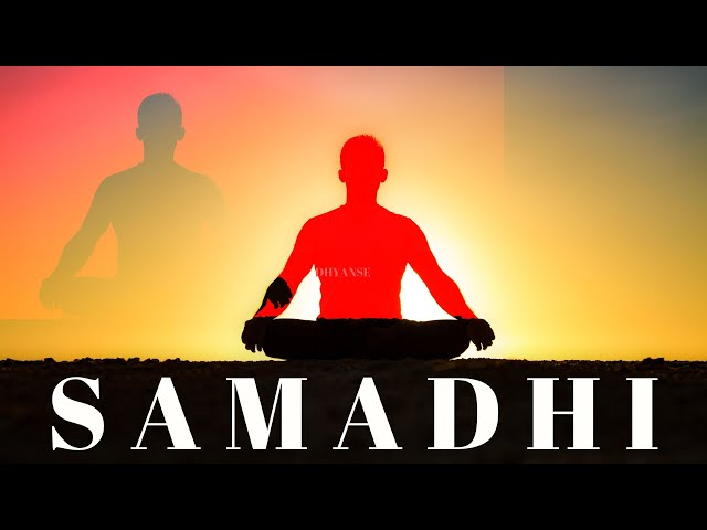 What is Samadhi?  | Dhyanse