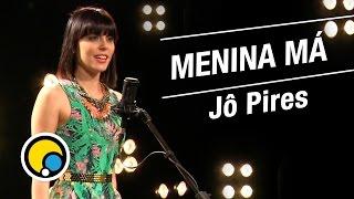 Baixar Menina Má - Anitta (Cover) Jô Pires - Música e Moda