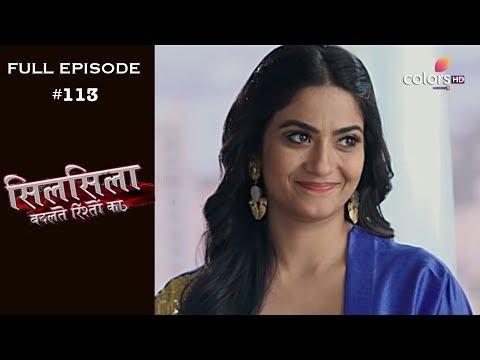 Silsila Badalte Rishton Ka – 7th November 2018 – सिलसिला बदलते रिश्तों का  – Full Episode