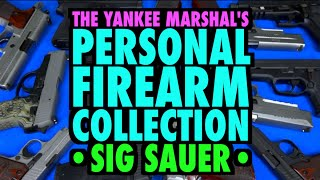 My Firearm Collection : SIG Sauer Edition