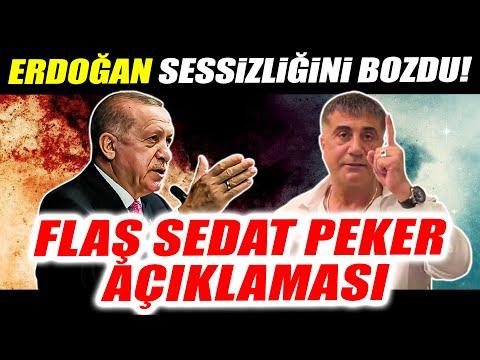 Erdoğan sessizliğini bozdu! Flaş Sedat Peker açıklaması!
