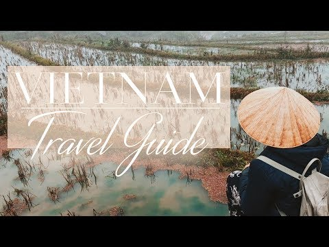 VIETNAM | TRAVEL GUIDE
