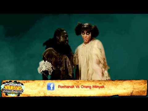 Promo Pontianak vs Orang Minyak