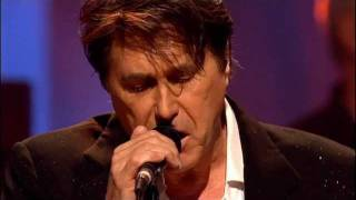 Bryan Ferry - Just Like Tom Thumb's Blues [2007-02-10 London]