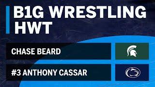 HWT: #3 Anthony Cassar (Penn State) vs. Chase Beard (Michigan State) | Big Ten Wrestling