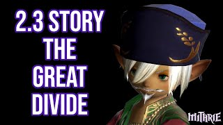 Ffxiv 2.3 0347 Story 1: The Great Divide