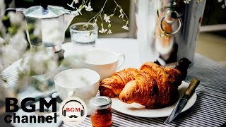 Morning Jazz & Bossa - Relaxing Background Chill Out Music for Breakfast