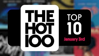Early Release! Billboard Hot 100 Top 10 January 3rd 2018 Countdown | Official