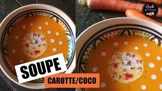 Soupe carotte au lait de coco, un déliiice!