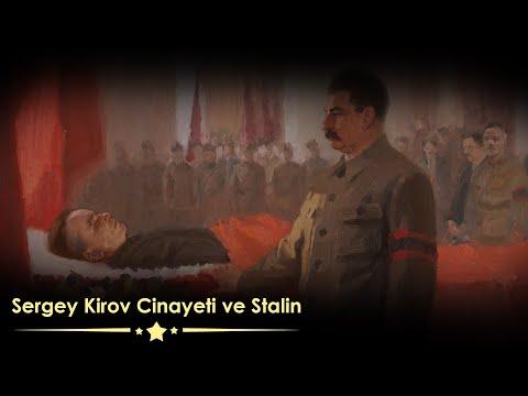 Sergey Kirov Cinayeti (Stalin ve Sovyetler - İftiralar ve Gerçekler 2. Bölüm)