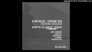 Alton Miller +  Stephane Vera feat Angelique-Stars In Your Eyes (Andy Roberts Late Night Dub)