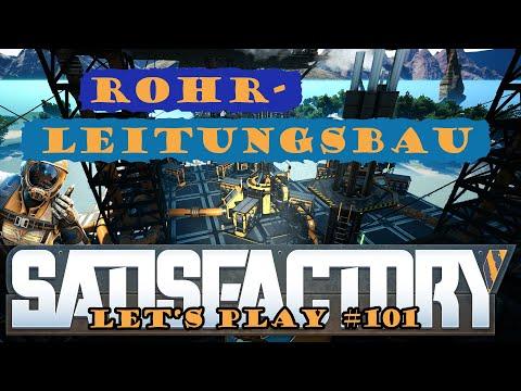 Satisfactory Let's Play 101 - Deutsch - Rohrleitungsbau