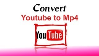 How to Convert Youtube to MP4 - Online Free Download