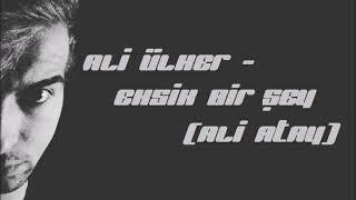 Ali ÜLKER - Eksik bir şey (Ali ATAY) Cover