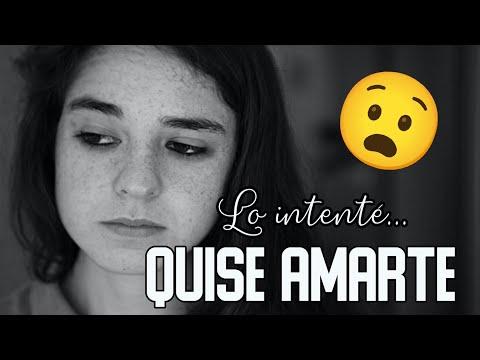 😣 Quise amarte | Reflexión & Video Poema 💘