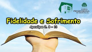 IPB Arapongas - FIDELIDADE E SOFRIMENTO - Pr. Donadeli - 31-01-2021