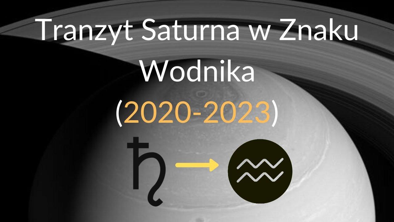Saturn w Znaku Wodnika (2020-2023).