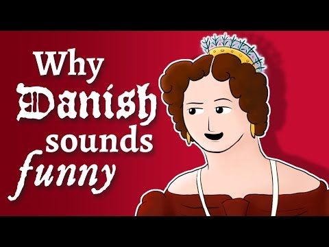 Why Danish sounds