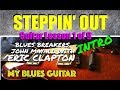 Steppin' Out :: Guitar lesson 1 of 9 :: Eric Clapton :: Blues Breakers