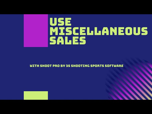 How to use Miscellaneous Sales | 3S Shooting Sports Software