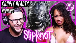 """COUPLE REACTS - Slipknot """"Left Behind"""" - REACTION / REVIEW"""