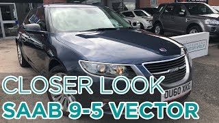 Closer Look: Saab 9 5 Vector SE TID4 Auto