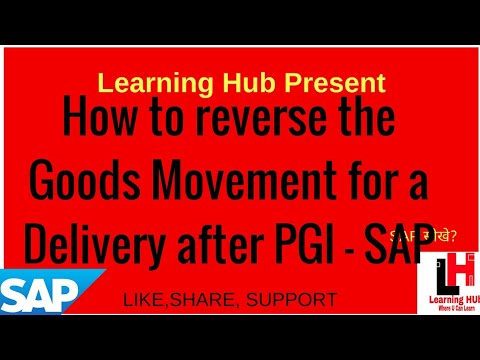 How to reverse the Goods Movement for a Delivery after PGI - SAP