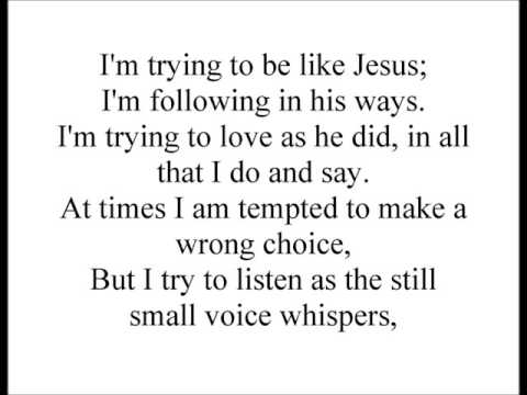 I'm Trying to Be Like Jesus (LDS Children's Songs)