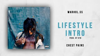 Gambar cover Warhol.SS - Lifestyle Intro (Chest Pains)