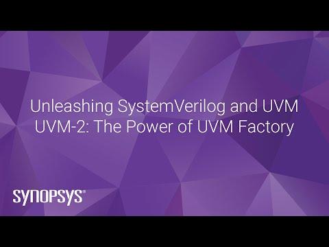 UVM-2: UVM Factory