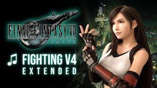 Final Fantasy VII Remake - Fighting V4 Extended
