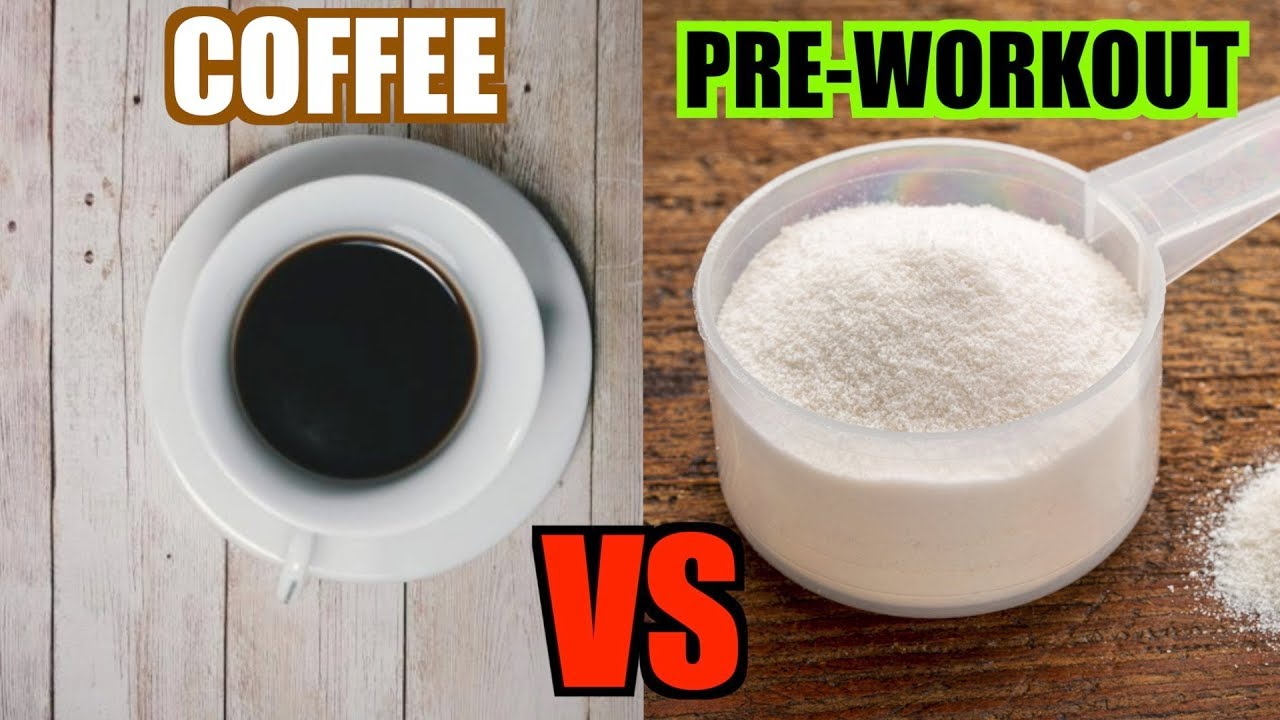 Coffee VS Pre-Workout | Nutrition