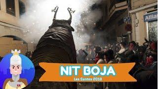 Les Santes 2018 - Nit Boja