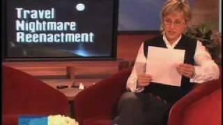 The Ellen DeGeneres Show - Travel Nightmare Reenactment