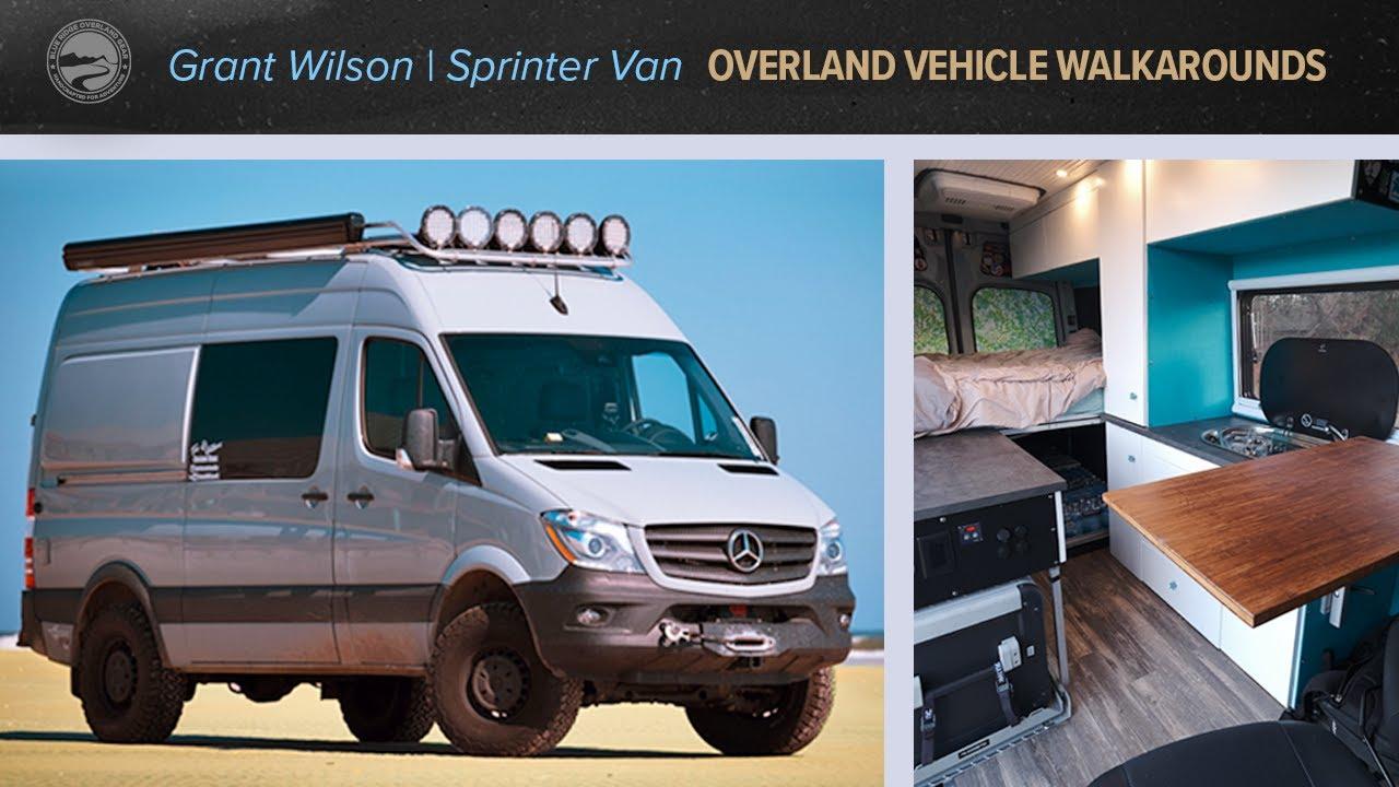 Overland Vehicle Walkarounds | Grant Wilson, Sprinter Van