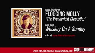 Flogging Molly - The Wanderlust (Acoustic)