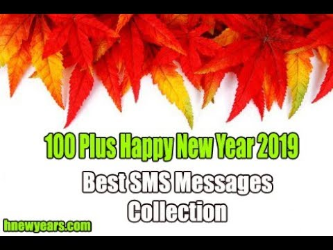 100 Plus Happy New Year 2019 Best SMS Messages Collection-New Year 2019 Best Sms