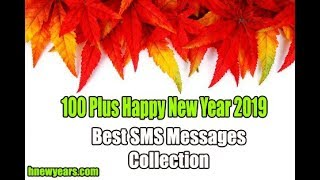 100 Plus Happy New Year 2019 Best SMS Messages Collection New Year 2019 Best Sms