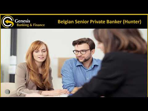 Fantastic Opportunity for a Belgian Senior Private Banker Hunter based in Luxembourg