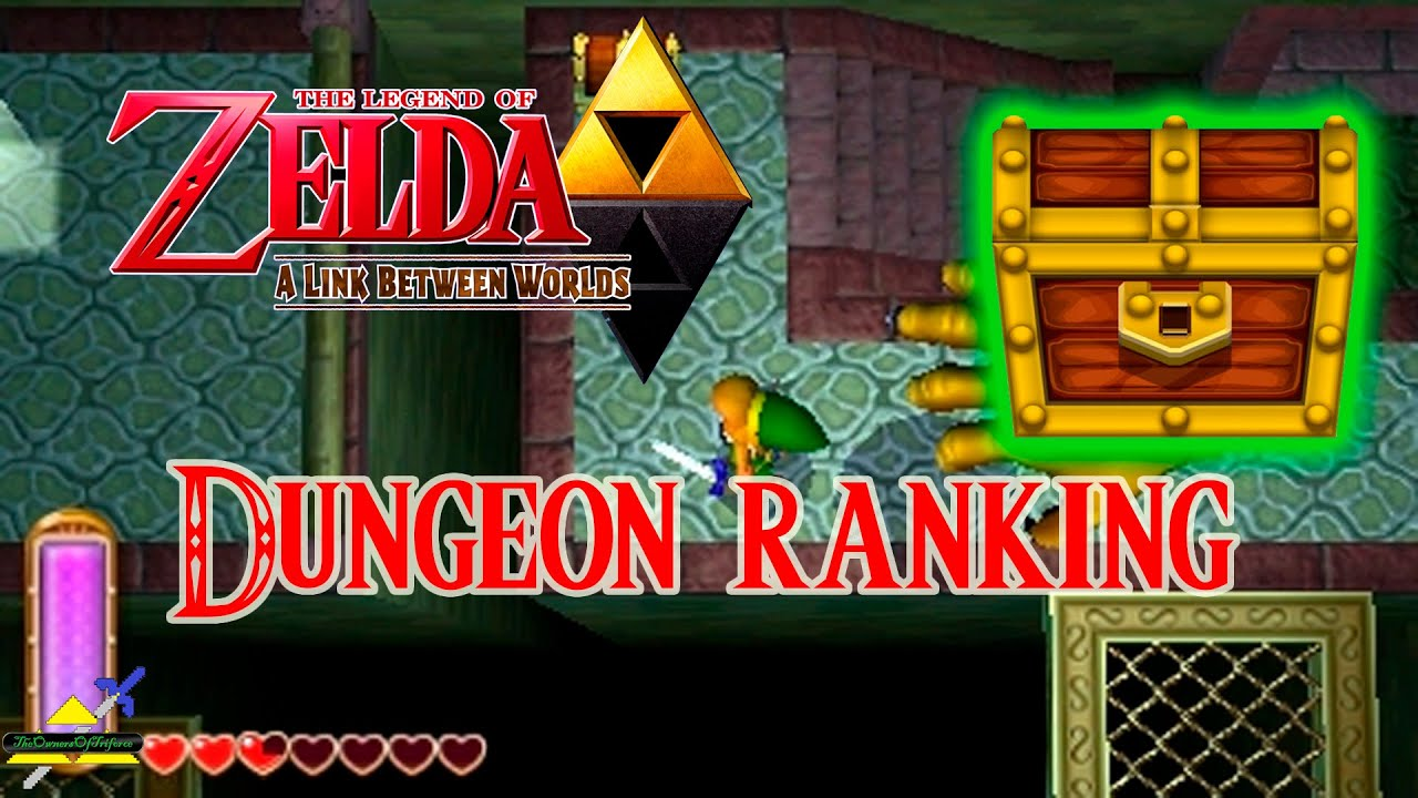 A Link Between Worlds - Dungeon Ranking