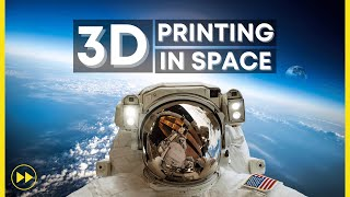 How 3D Printing Is Disrupting The Space Industry