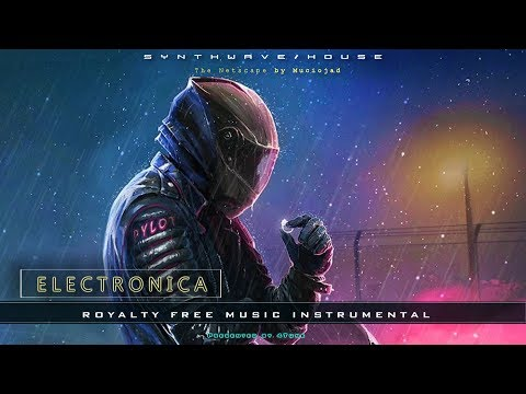 Electro House Synthwave Music Instrumental | The Netscape by Muciojad | Royalty Free Music
