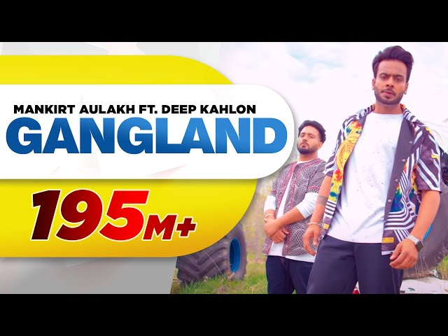 Gangland (Full Song) | Mankirt Aulakh Feat Deep Kahlon | Latest Punjabi Songs 2017 | Speed Records
