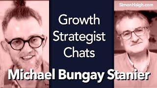 Michael Bungay Stanier   Coach like leadership - Growth Strategist Chats