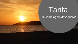 Tarifa & Camping Valdevaqueros - The Rain in Spain [CC]