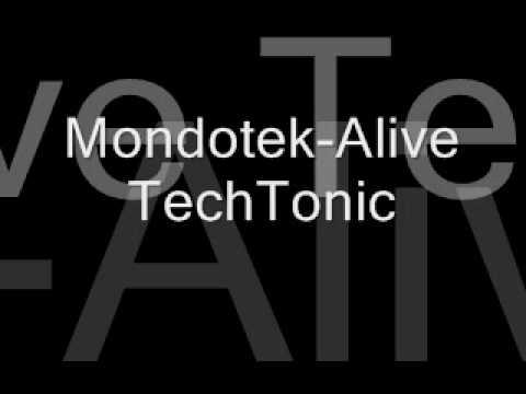 Mondotek - Alive (Radio Edit) TechTonic