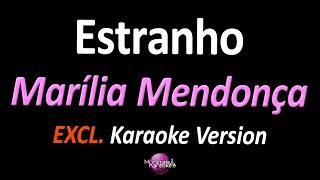 Baixar ESTRANHO (Karaoke Version) - Marília Mendonça