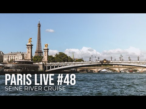Paris Live #48 - Seine River Cruise